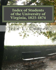 Print edition of Index of Students of the University of Virginia, 1825-1874